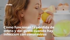 El coronavirus podría provocar pérdida del olfato y gusto