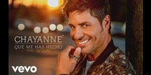 """Chayanne feat. Wisin: """"Qué me has hecho"""""""