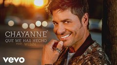 "Chayanne feat. Wisin: ""Qué me has hecho"""