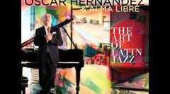 """""""Entre Amigos"""", pieza de la grabación de Oscar Hérnandez, """"The Art of Latin Jazz"""""""