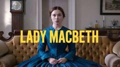 """Tráiler de la película """"Lady Macbeth"""""""
