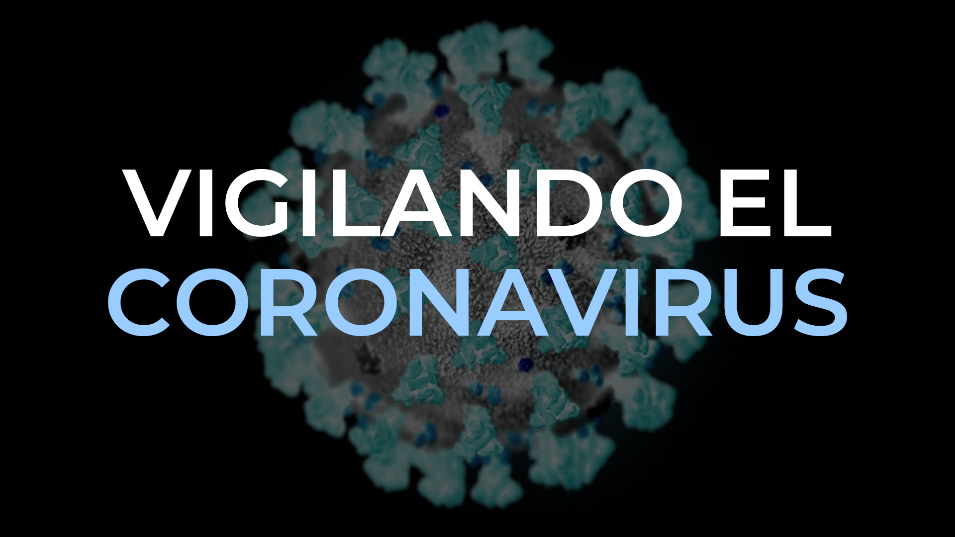 Mantén la calma frente al coronavirus