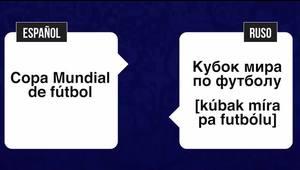 ¿Sabes cómo decir Copa Mundial de Fútbol en ruso?